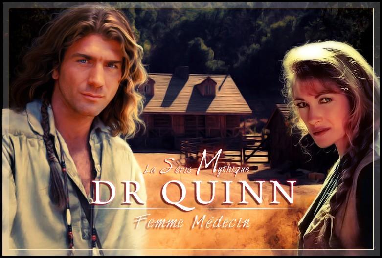 Dr. Quinn femme médecin, la série mythique