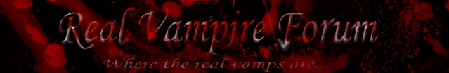 Real Vampire Forum - Where the real vamps are
