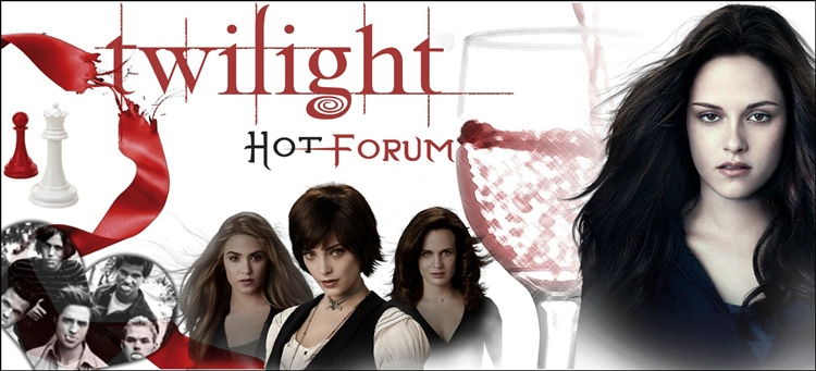 Twilight Hot Forum