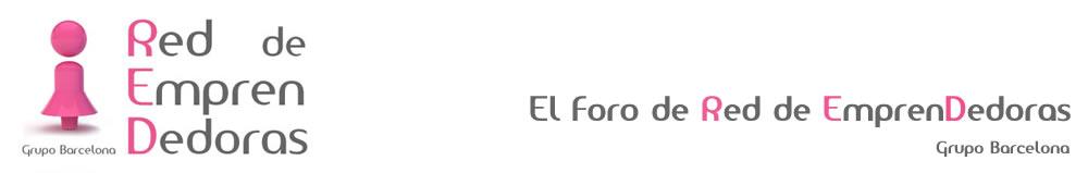 El Foro de Red de Emprendedoras. Grupo Barcelona.