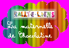 Rallye-liens la maternelle de Chocolatine