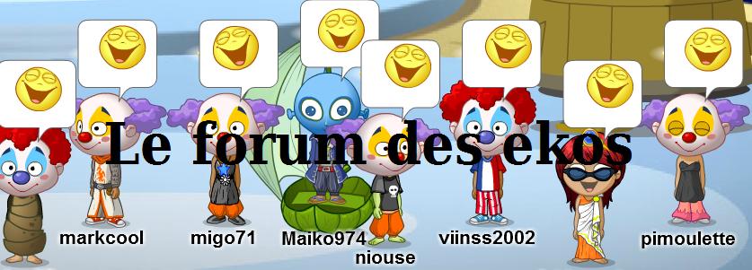 Le forum des ekos