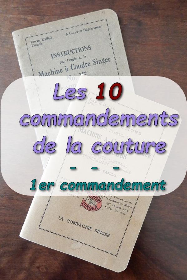 """2 notices de machine à coudre avec texte superposé """"les 10 commandements de la couture - 1er commandement"""""""