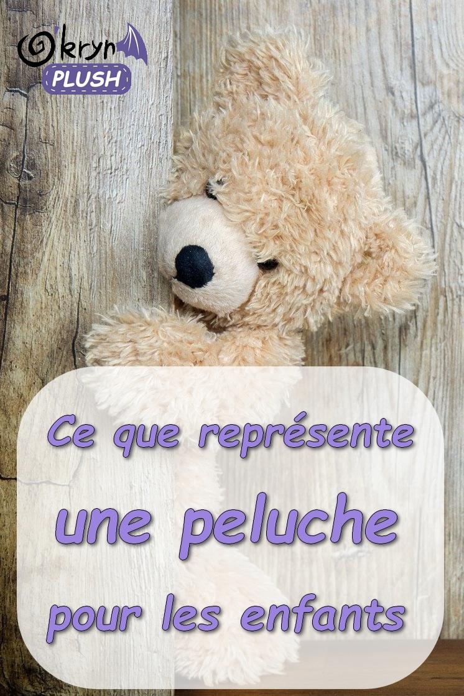 """image peluche ours + texte """"ce que représente une peluche pour les enfants"""" + épingle pinterest"""